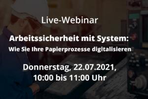 Live-Webinar: Arbeitssicherheit mit System: Wie Sie Ihre Papierprozesse digitalisieren